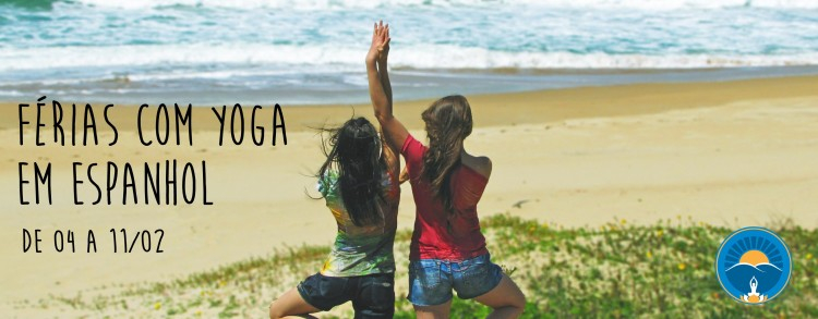04 a 11 fevereiro 2017 – Férias com Yoga em Espanhol