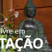 12 a 18 Novembro 2017 – Formação Livre em Meditação