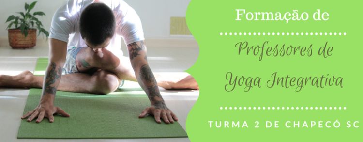 29 novembro a 2 dezembro 2018 – Encerramento da Formação de Professores de Yoga Integrativa de Chapecó – SC