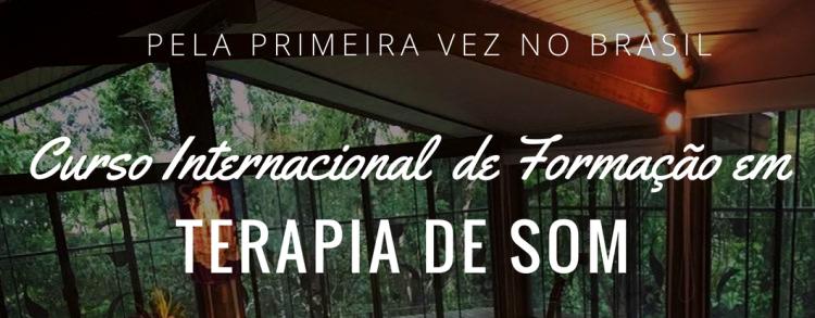 10 a 19 setembro 2018 – Curso Internacional de Formação em Terapia de Som (LOCAÇÃO)