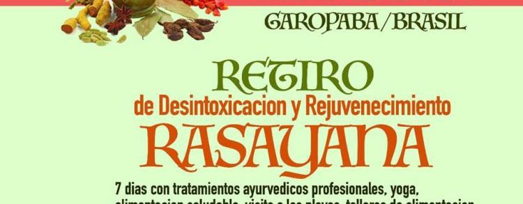 17 a 24 fevereiro 2019 – Retiro de Desintoxicacion y Rejuvenecimiento Rasayana (LOCAÇÃO)