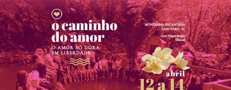 12 a 14 abril 2019 – O Caminho do Amor (Locação)